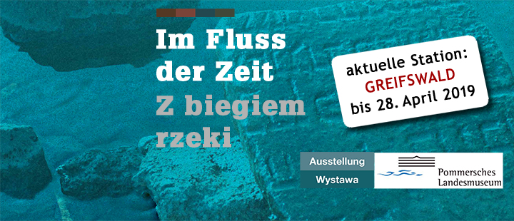 ----------------------------- bis 28. April 2019, Greifswald